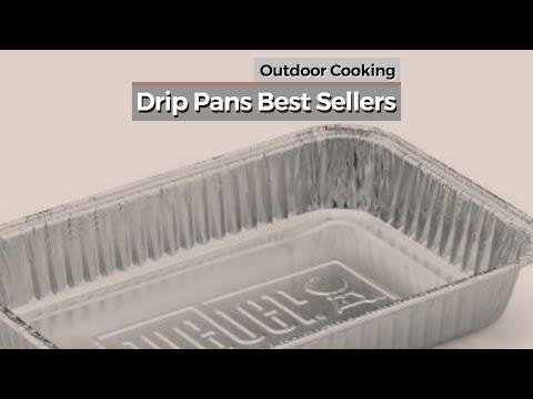 Drip Pans Best Sellers // Outdoor Cooking