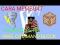 CARA MEMBUAT TORNADO PETIR PAKE COMMAND BLOCK