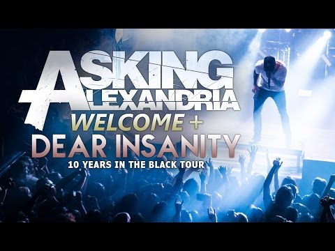 "Download Lagu Asking Alexandria - ""Welcome"" & ""Dear Insanity"" LIVE! 10 Years In The Black Tour Music Video"
