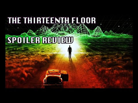 THE THIRTEENTH FLOOR - MOVIE REVIEW