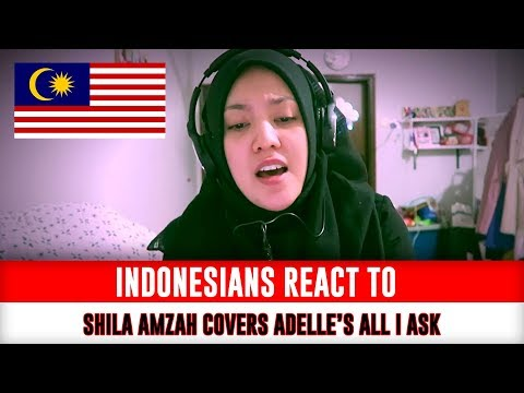 Indonesians React To Shila Amzah covers Adelle's ALL I ASK (видео)