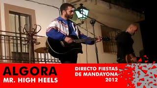 Nonton Algora - Mr. High Heels (Directo Fiestas de Mandayona 2012) Film Subtitle Indonesia Streaming Movie Download