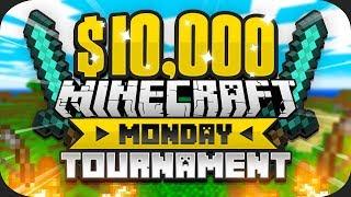 $10,000 MINECRAFT Monday Tournament w/ Zerkaa (Sidemen Duo) (Week 6)