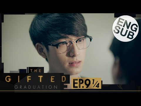 [Eng Sub] The Gifted Graduation | EP.9 [1/4]