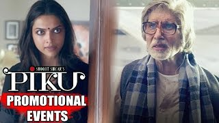 Piku Movie | Amitabh Bachchan, Deepika Padukone, Irrfan Khan | Uncut Promotional Events