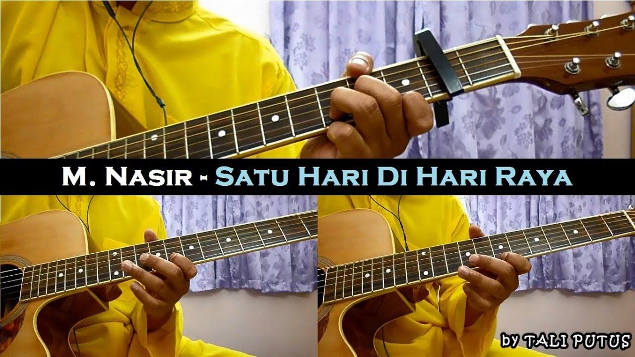 M. Nasir – Satu Hari Di Hari Raya (Instrumental/Full Acoustic/Guitar Cover)