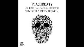 Download Lagu PeaceTreaty - In Time (Singularity Remix) Mp3