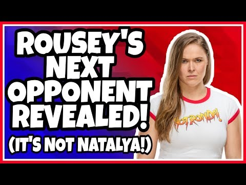 News | Ronda Rousey Will Face This WWE Superstar Next & It's NOT Natalya!!!