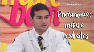 Pneumonia: mitos e verdades