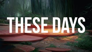 Rudimental - These Days (ft. Jess Glynne, Macklemore & Dan Caplen)(Lyrics)