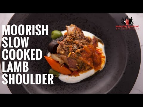Ardmona Moorish Slow Cooked Lamb Shoulder | Everyday Gourmet S6 E24