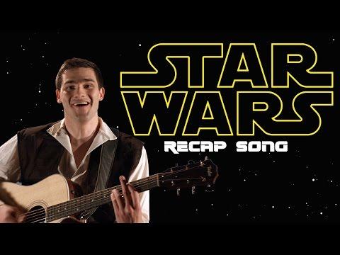 THE STAR WARS RECAP SONG