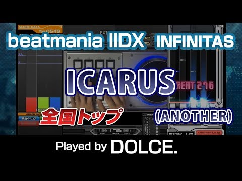 [INF] ICARUS (A) MAX-79 全国トップ / played by DOLCE. / beatmania IIDX INFINITAS