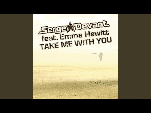 Take Me With You (Easy Way Out Radio Edit)