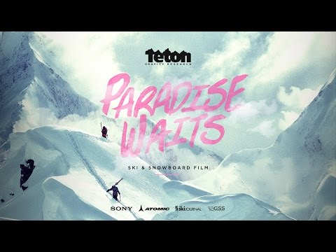Teton Gravity Research: Paradise Waits
