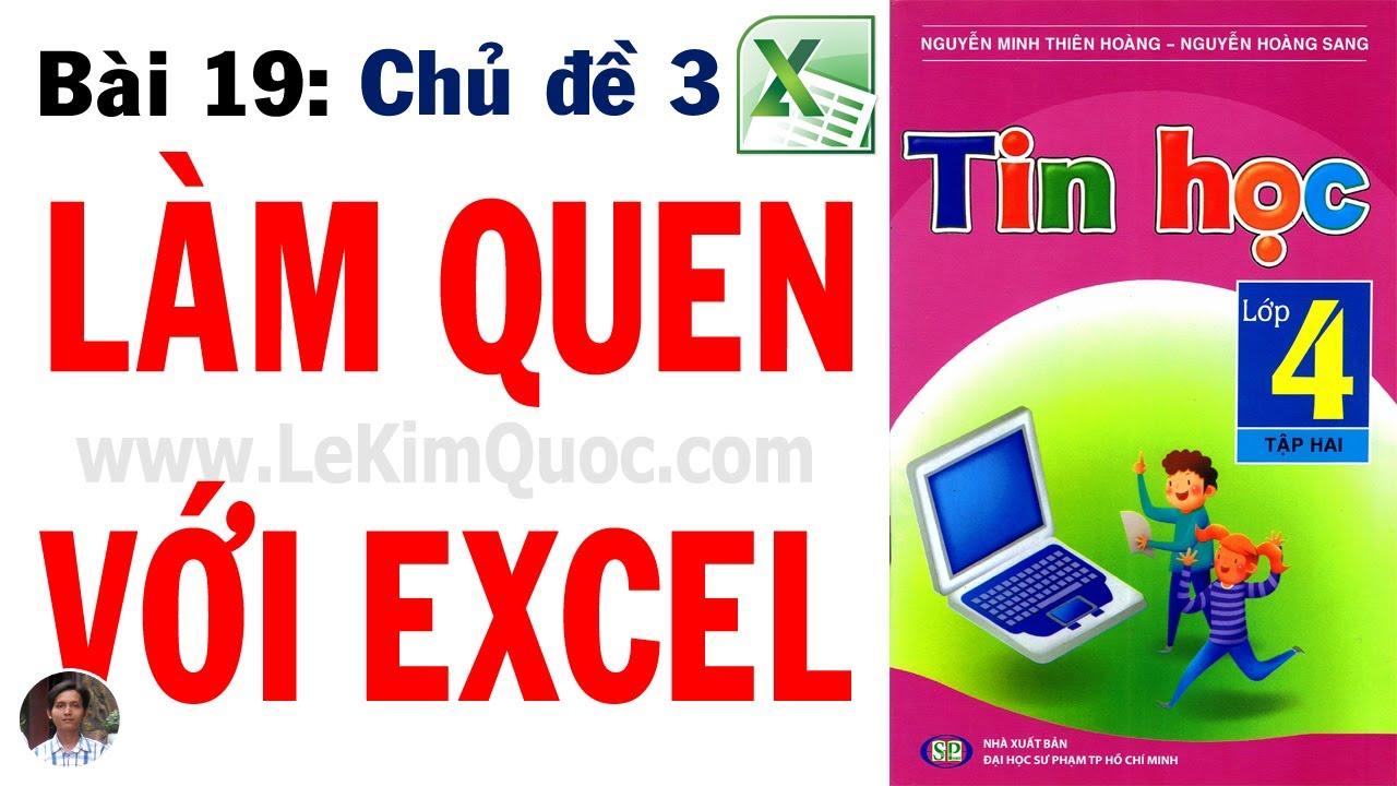 💻 Tin Học Lớp 4 – Tập 2 🔢 Bài 19: Làm quen với Excel 🔢 Chủ đề 3: Excel