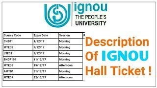 Description of IGNOU HALL TICKET 2017