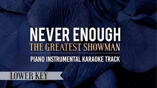 Video Never Enough (Lower Key) The Greatest Showman - Piano Instrumental Karaoke Track MP3, 3GP, MP4, WEBM, AVI, FLV April 2018