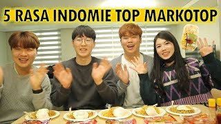 Video ORANG KOREA MENCOBA MAKAN 5 RASA INDOMIE TOP MARKOTOP I 인도네시아 라면 인도미 먹기 MP3, 3GP, MP4, WEBM, AVI, FLV Maret 2019