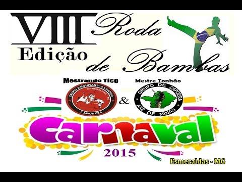 Roda de Bambas - Carnaval 2015 / Esmeraldas-MG