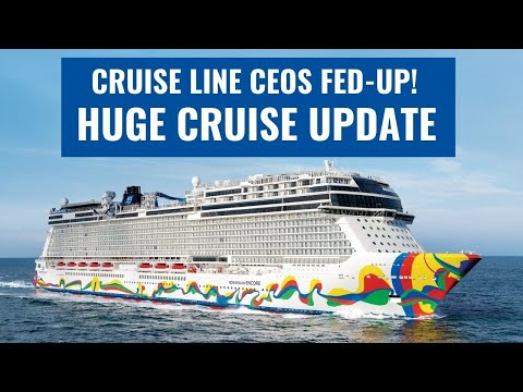 MAJOR CRUISE UPDATE! Cruise Lines' CEOs Have Had Enough!   More Cruises Set Sail!