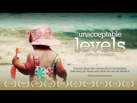 World exclusive: Unacceptable Levels film exposes chemical holocaust now devastating humanity