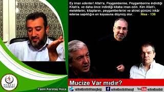 İslam'da Mucize Var Mıdır? (Yasin Karataş Hoca)