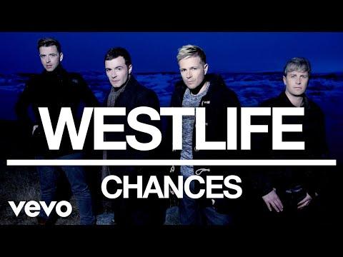 Westlife - Chances (Official Audio) - Thời lượng: 4 phút, 49 giây.