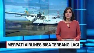 Video Sah! Merpati Airlines Kembali Bisa Terbang Lagi MP3, 3GP, MP4, WEBM, AVI, FLV November 2018