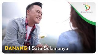 Download Lagu Danang - Satu Selamanya Mp3