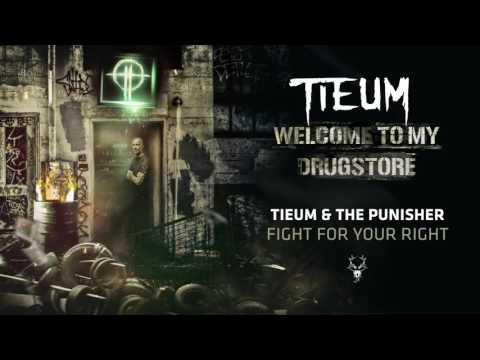 Tieum & The Punisher - Fight For Your Right