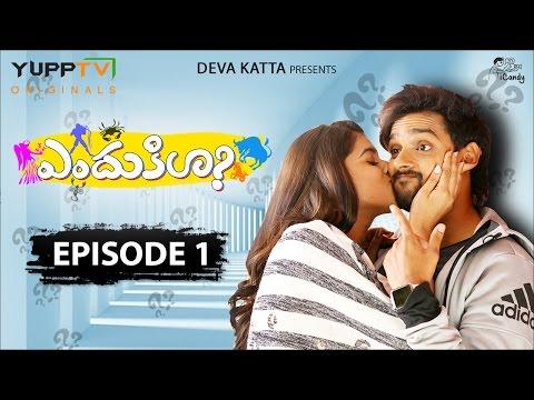ENDUKILA Telugu Web Series Episode 1   'Birth of Bad Luck'   YuppTV Originals