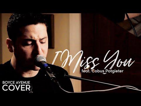 Boyce Avenue - I Miss You lyrics