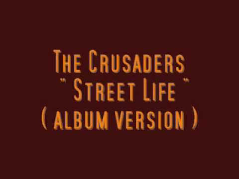 The Crusaders Street Life ( Album Version ) - Christian Martell - 2 gennaio 2010