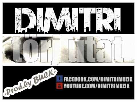 Dimitri - Törj Utat (Official - prod.by Buckbeatz)