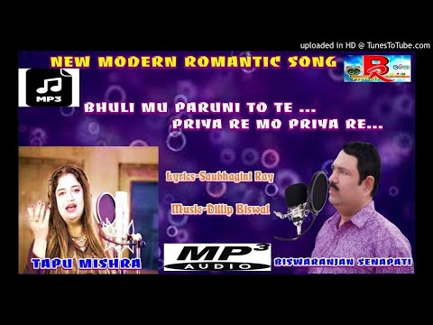 BHULI MU PARUNI TOTE PRIYA RE MO PRIYA RE MODERN Song Mp3