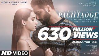 Video Arijit Singh: Pachtaoge   Vicky Kaushal, Nora Fatehi  Jaani, B Praak, Arvindr Khaira   Bhushan Kumar download in MP3, 3GP, MP4, WEBM, AVI, FLV January 2017