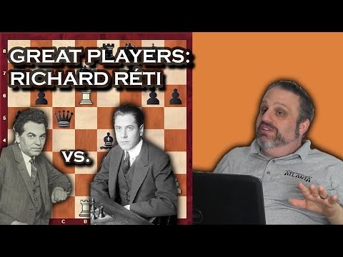 Great Players Of The Past With GM Ben Finegold - Richard Réti