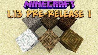 Minecraft 1.13 Pre-Release 1 New Music, New Bark Blocks, New Menu Screen!