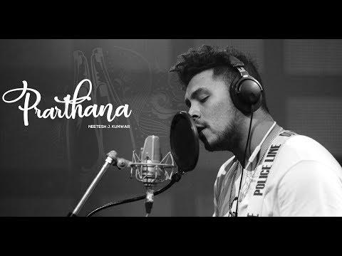 Prarthana | Official Lyrical Video | Neetesh Jung Kunwar
