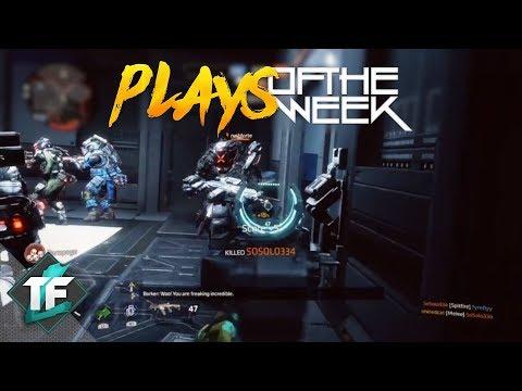 Titanfall 2 - Top Plays of the Week #81!