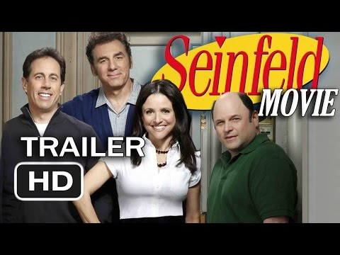 Seinfeld 2016: The Movie - The Trailer