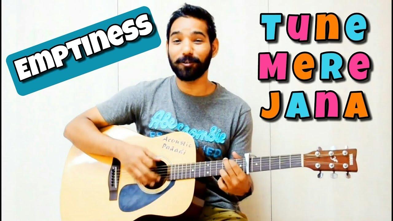 Emptiness (Tune Mere Jana) Guitar Chords Lesson | Gajendra Verma |