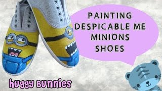 DIY Painting Despicable Me Minions Shoes ╏ Huggy Bunnies - YouTube