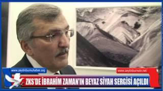 ZKS'deİbrahim Zaman'ın Beyaz Siyah Sergisi açıldı