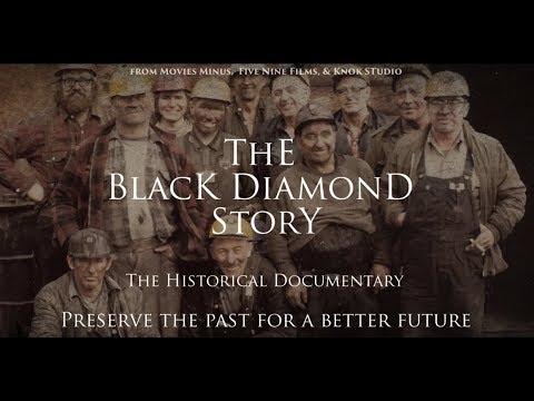 """""""The Black Diamond Story"""" (Full Length Documentary)"""