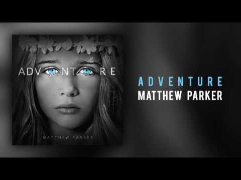 Matthew Parker - \
