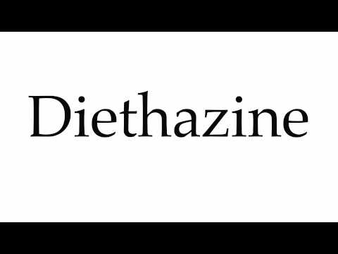 How to Pronounce Diethazine
