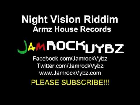 Night Vision Riddim Mix Ft Sizzla, Capleton, Teflon - 2010 - Armz House Records