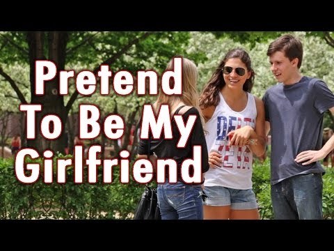 Pretend To Be My Girlfriend (видео)